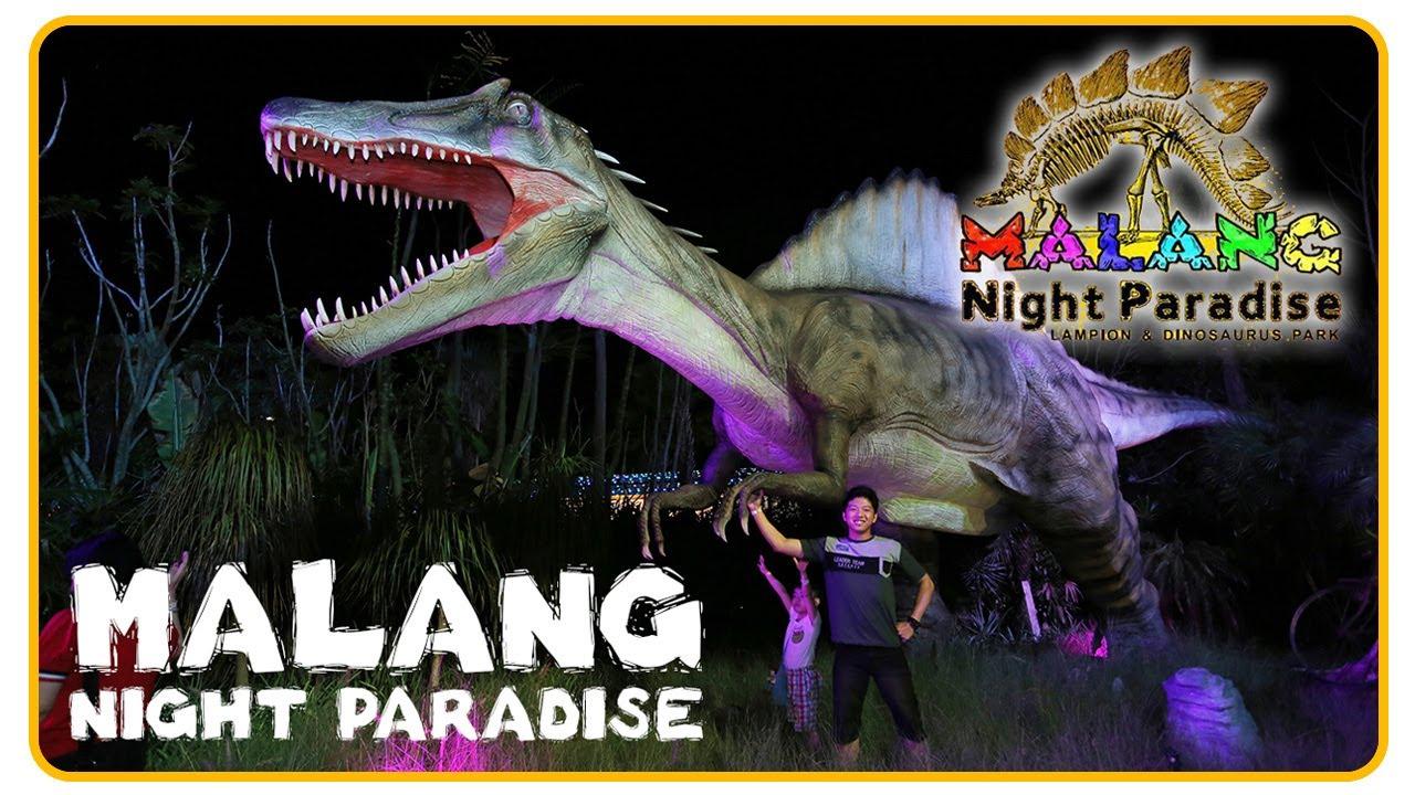 Malang Night Paradise Amazing Dinosaur Park And Lantern Garden In Malang City Indonesia