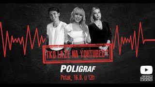 TKO LAŽE NA YOUTUBEU? | POLIGRAF (Official Trailer)