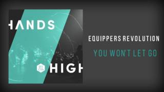 "Equippers  Revolution - ""You Won"