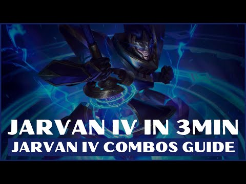 JARVAN IV COMBOS GUIDE S10 LOL | J4 GUIDE LEAGUE OF LEGENDS