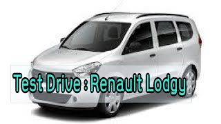 Smart Drive 12/04/15 |Test Drive : Renault Lodgy