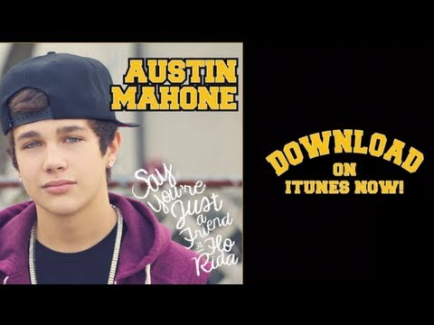 """Austin Mahone """"Say You're Just a Friend"""" feat. Flo Rida - NEW SINGLE!!"""
