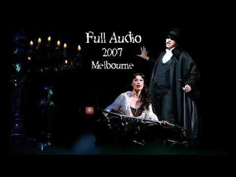 Anthony Warlow, Ana Marina - Phantom of The Opera - 2007 Full Audio