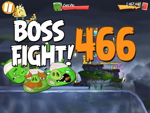 Angry Birds 2 Boss Fight 61! Chef Pig Level 466 Walkthrough