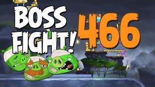 Angry Birds 2 Boss Fight 61! Chef Pig Level 466 Walkthrough