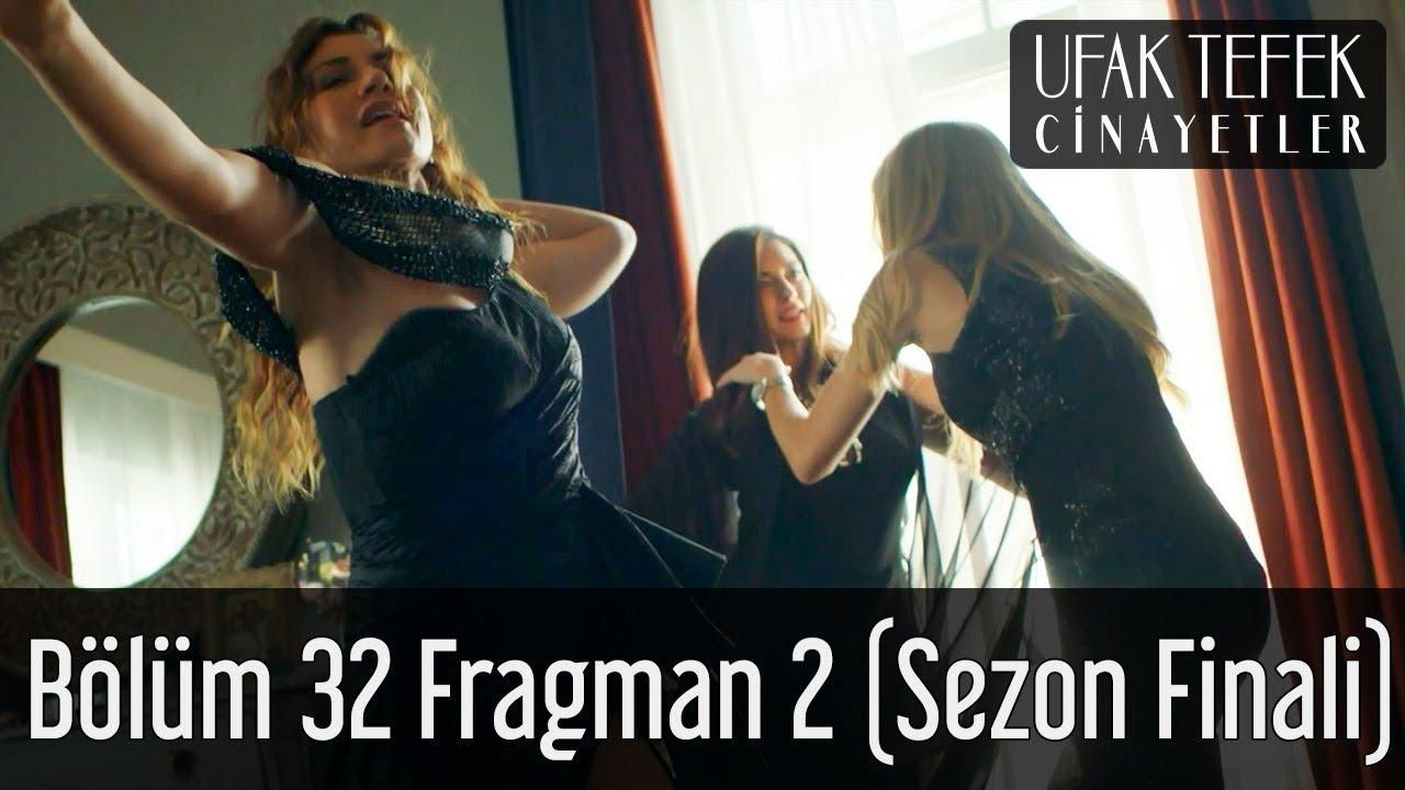 Ufak Tefek Cinayetler 32. Bölüm 2. Fragman (Sezon Finali)