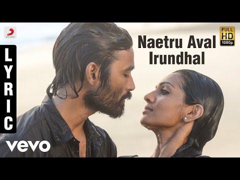 Maryan - Naetru Aval Irundhal Tamil Lyric | A.R. Rahman | Dhanush