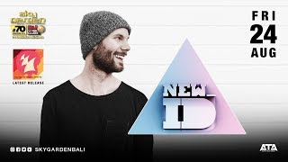 NEW ID - Sky Garden Bali Int. DJ Series - August 24th, 2018