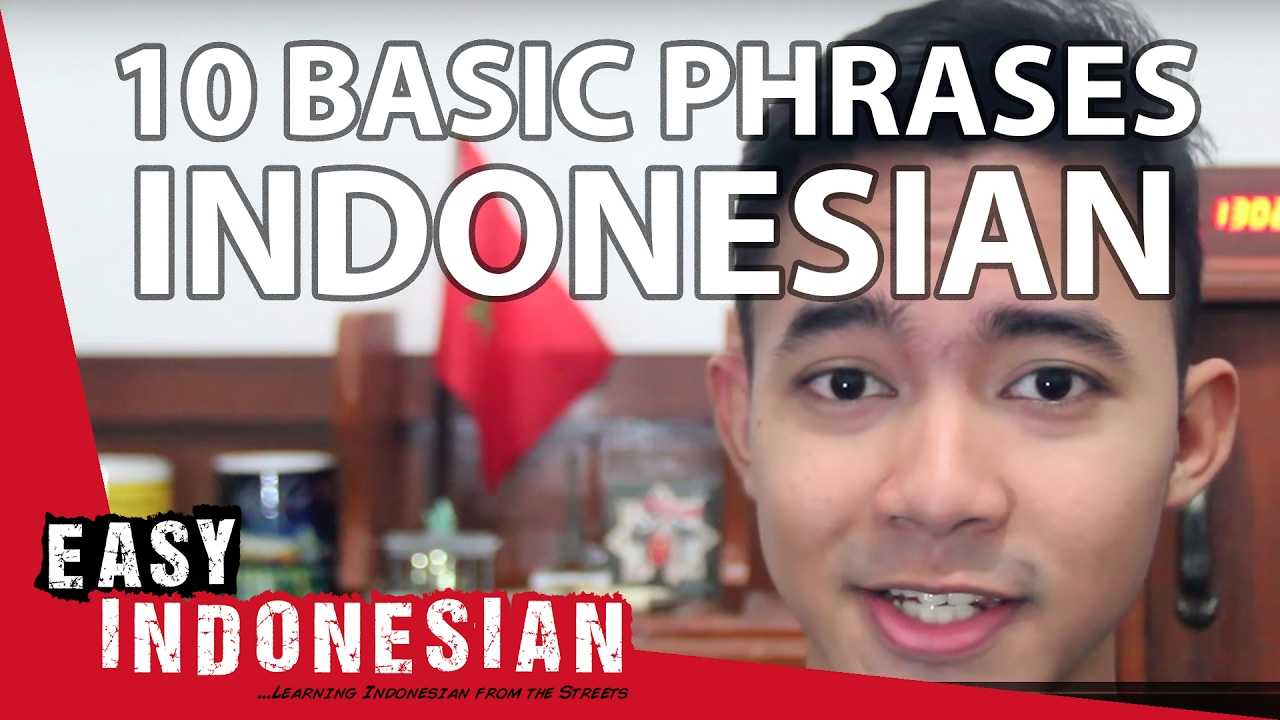 10 Basic Phrases For Your First Conversation Easy Indonesian Basic