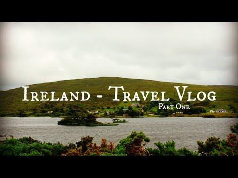 Ireland Travel Vlog One | Arrival in Ireland, Connemara Region & Clifden