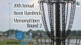 Brent Hambrick Memorial Open presented by Discraft - Round 2
