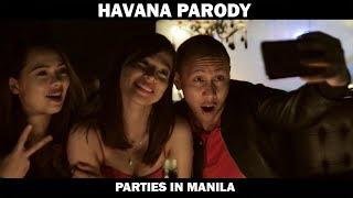 "Camila Cabello - ""Havana"" Parody | Parties in Manila"