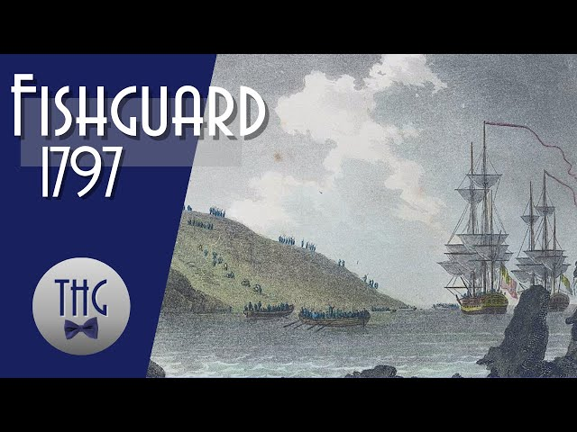 Fishguard 1797: The Last Invasion of Britain