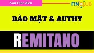 Remitano 04 - Bảo mật tài khoản Remitano & thiết lập Authy