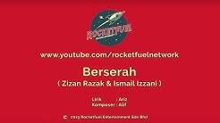 Zizan Razak feat. Ismail Izzani - Berserah [Karaoke Version]