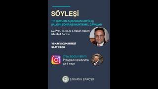 Tıp Hukuku Açısından Covid-19 Salgını Sonrası Muhtemel Davalar ikinci bölüm (instagram canlı yayın)
