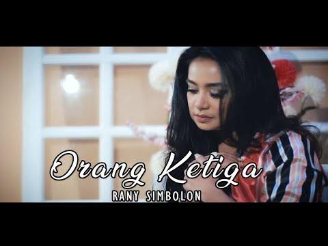 Rany Simbolon - Orang Ketiga - Official LMJ Record - Lagu Batak Terbaru