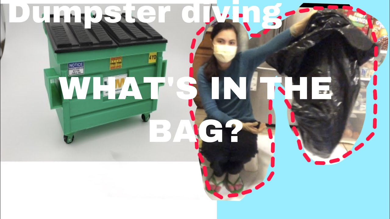 DUMPSTER DIVING/ WHAT'S IN THE BAG?