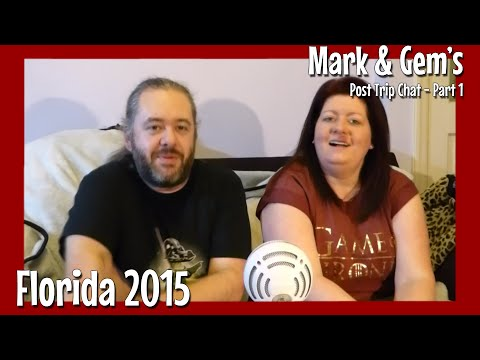 Florida Holiday 2015 - Post Trip Chat - Part 1