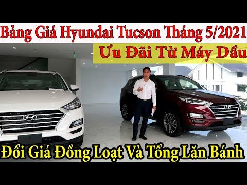 ✅Bảng Giá Xe Hyundai Tucson Tháng 5/2021, Đổi Giá Đồng Loạt| Giá Lăn Bánh tucson 2021 | Topcarvn