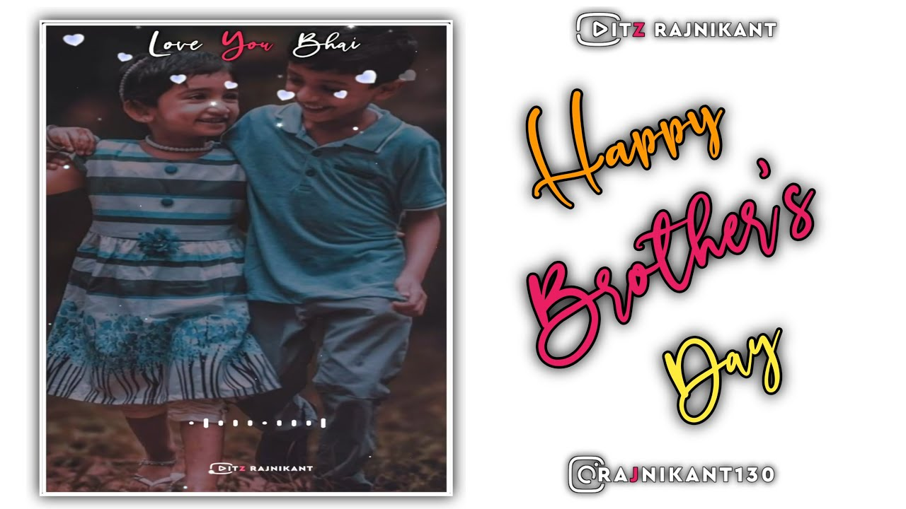 Happy Brother's Day status | Brother's day special status ...