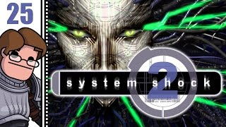 Let's Play System Shock 2 Part 25 (Patreon Chosen Game)