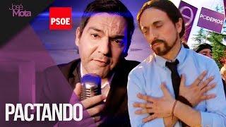 PACTANDO: Pablo Iglesias y Pedro Sánchez (videoclip) | Jos�...