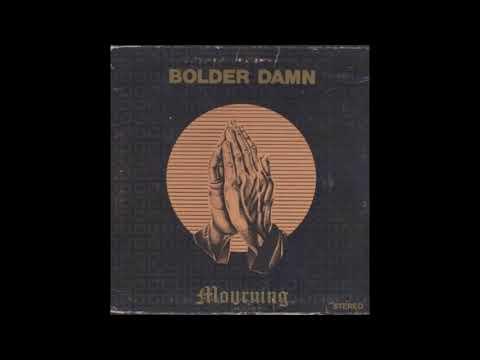 Bolder Damn - Mourning (1971) (HIT Records International vinyl) (FULL LP)