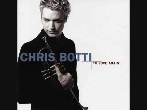 Chris Botti - Embraceable You