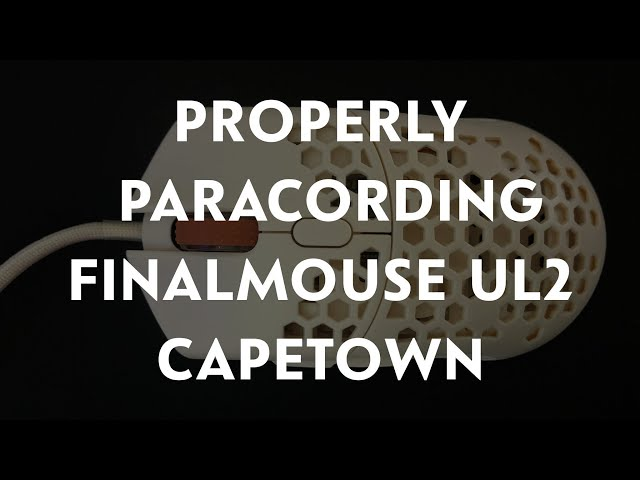 How to properly paracord the Finalmouse UL2 Capetown! Paracord install tutorial