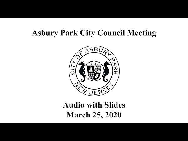 Asbury Park City Council Meeting - March 25, 2020