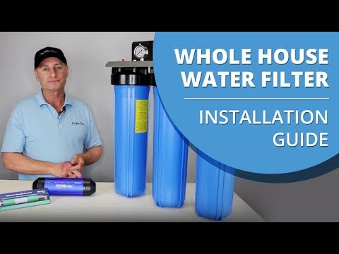 Whole House Water Filter Installation Guide You