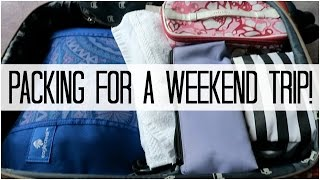 PACKING FOR A WEEKEND TRIP! - April 19, 2016