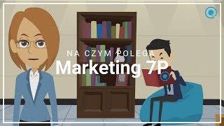 Na czym polega marketing 7P, czyli rozszerzenie tradycyjnej koncepcji 4P 🤓