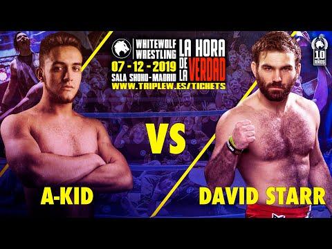 [FREE MATCH] A-Kid vs David Starr - La Hora De La Verdad - 07/12/2019