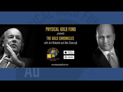December 2017 The Gold Chronicles with Jim Rickards and Alex Stanczyk