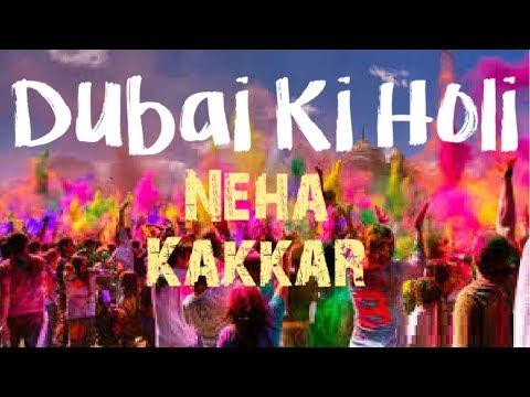 Dubai Ki Holi with Neha Kakkar || Holi Mast 2019 || Neha Kakkar live performance #holi #dubai