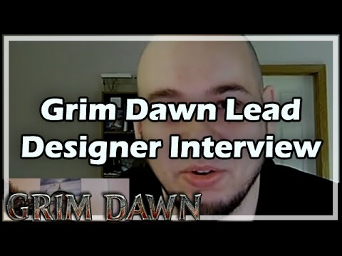 [Grim Dawn] Kripp Interviews Arthur Bruno: Lead Designer of