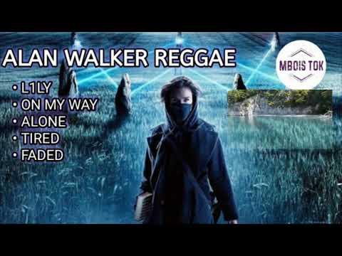 Lily on my way reggae Alan walker full album mp3