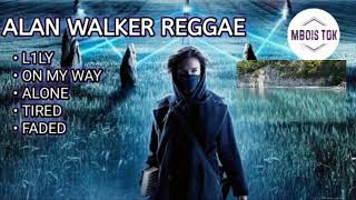 Lily on my way reggae Alan walker full album mp3