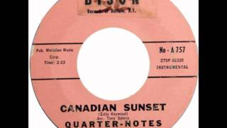 The Quarter-Notes-  Canadian Sunset