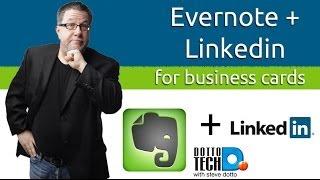 Evernote & LinkedIn Team Up - Scanning Business Cards