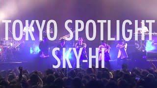 http://avex.jp/skyhi/index.php SKY-HI/TOKYO SPOTLIGHT (SKY-HI TOU...