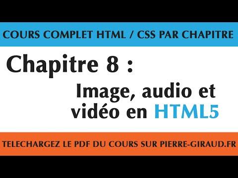 Cours Complet HTML CSS - Chapitre 8/10 : Image, Audio Et Vidéo En HTML5