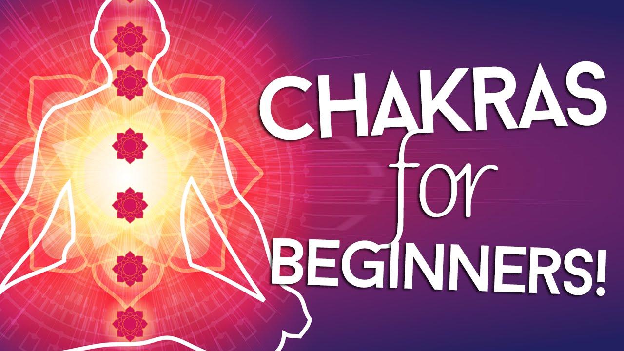 Chakras 101: Opening Chakras For Beginners - Reiki Guide