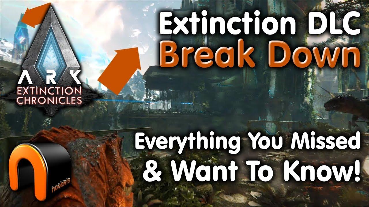 ARK Extinction DLC NOOBLETS BREAK DOWN - Learn Everything