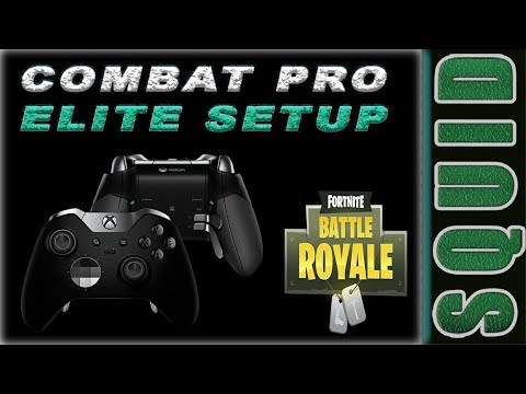 Elite Controller Setup For Combat Pro Controls Fortnite YouTube