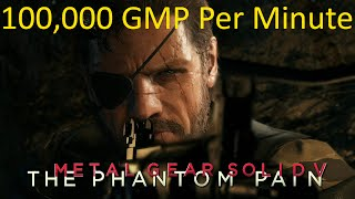 Metal Gear Solid 5 Phantom Pain: Easy 100,000 GMP Per Minute
