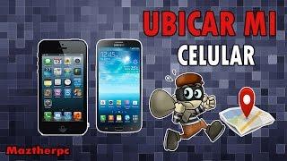 Como Rastrear Un Celular Android y Iphone