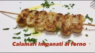 Calamari Impanati al forno - Ricetta Veloce e Leggera - Tutti a Tavola